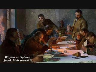 Wigilia na Syberii - Śpiewają: Jacek Kaczmarski, Przemysław Gintrowski i Zbigniew Łapiński