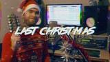 Wham! - Last Christmas cover