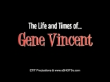 The Life and Times of Gene Vincent- 1956-1959.
