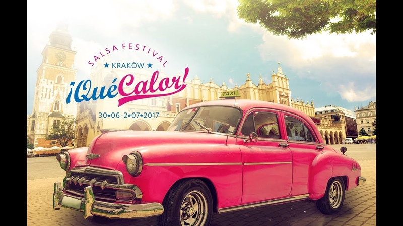 ¡Qué Calor! Salsa Festival Kraków 2017