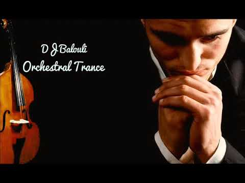 Piano Violin Orchestral Trance 2018 @ THEND Of Mix by DJ Balouli (Epic Love)
