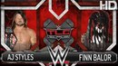 WWE AJ STYLES vs FINN BALOR TABLES LADDERS CHAIRS 2017 FULL MATCH HD Saint Pro Wrestling MTCH