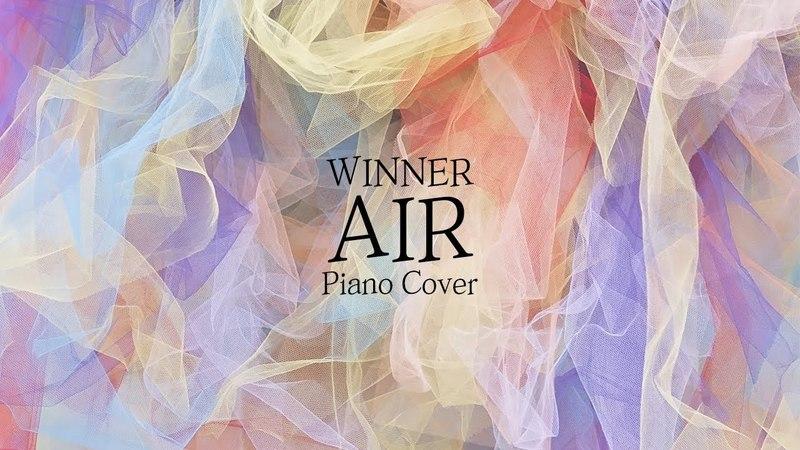 [커버] 위너 (WINNER) - AIR | 가사 lyrics | 신기원 피아노 연주곡 Piano Cover