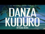 Danza Kuduro (Official Extended Remix) Don Omar ft. Lucenzo, Daddy Yankee Arc