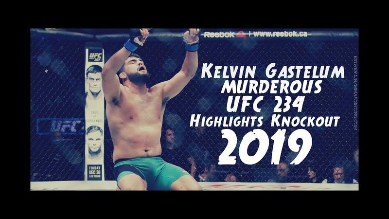 UFC 234:Kelvin Gastelum - Murderous Highlights/Knockouts 2019 Full HD 1080p 60 FPS