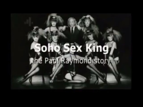 The King of Soho- Sex in the 70s. (Full Documentary) Paul Raymond HD