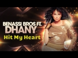 Benassi Bros Feat Dhany - Hit My Heart