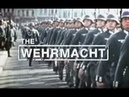 The Wehrmacht - 1/5 - Attack on Europe