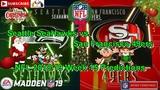 Seattle SeaHawks vs San Francisco 49ers NFL 2018-19 Week 15 Predictions Madden NFL 19
