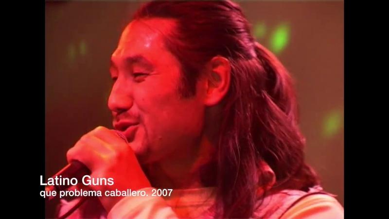 Latino Guns - qué problema caballero