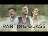 The Parting Glass - Peter Hollens feat. The Hound + The Fox