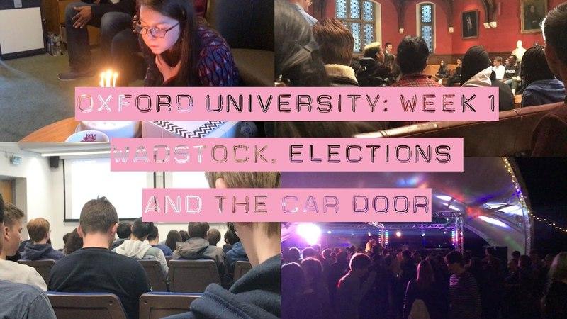 Week 1: Wadstock, Elections and the Car Door...