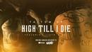 TattUm Up - High Till I Die Ft. Listo Nel (Official Music Video)