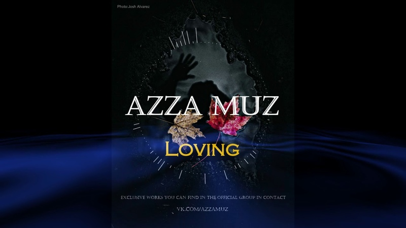 AZZaMuZ-Loving(LEASING)