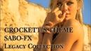 SaBo FX Crockett's Theme Legacy Collection