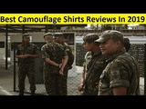 Top 3 Best Camouflage Shirts Reviews In 2019