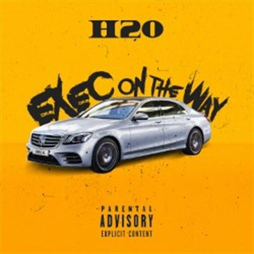 h2o альбом Exec on the Way