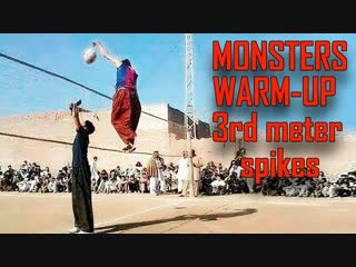 Volleyball MONSTERS WARM-UP 3rd meter spikes