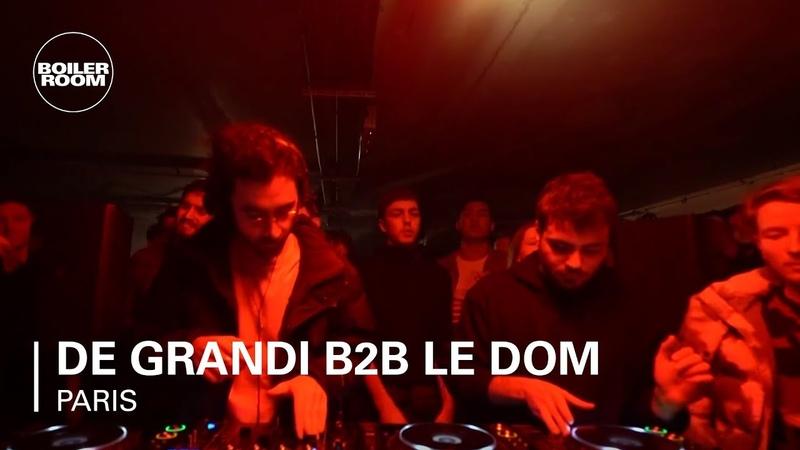 De Grandi b2b Le Dom – Boiler Room Paris | DJ Set