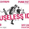 14/09 - USELESS ID @ Punk Fiction