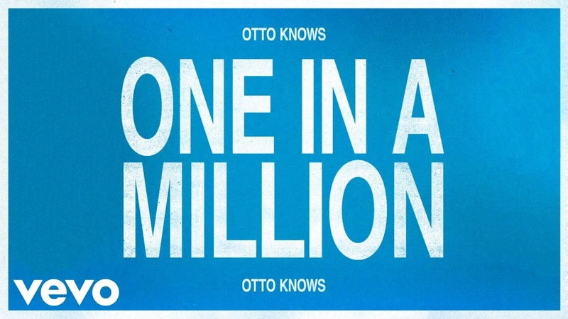 Otto Knows - One In A Million (Audio)