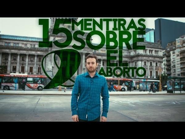 Agustín Laje - 15 Mentiras Sobre El Aborto