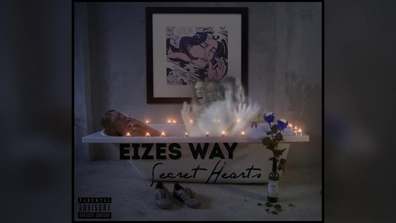 EIZES WAY - Secret Hearts (Audio)