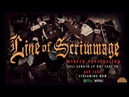 LINE OF SCRIMMAGE - GOD TAKE SINGLE 2018 SW EXCLUSIVE