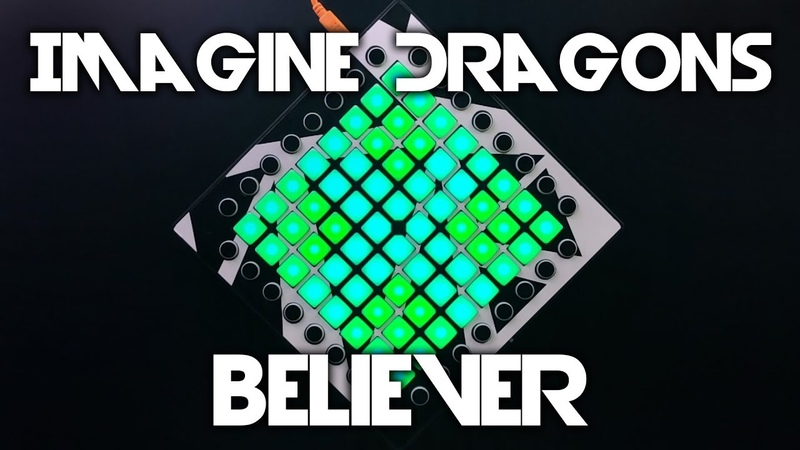 Imagine Dragons - Believer (Kaskobi, NSG Romy Wave EditRemix) Launchpad Cover