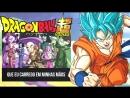 DRAGON BALL SUPER ABERTURA 2 FULL PORTUGUÊS