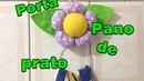 PAP Porta pano de prato de flor de fuxico
