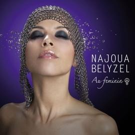 Najoua Belyzel альбом Au féminin