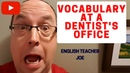 Learn English Vocabulary at a Dentist's Office