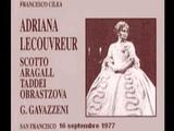 Adriana Lecouvreur Renata Scotto - Giacomo Aragall - Giuseppe Taddei