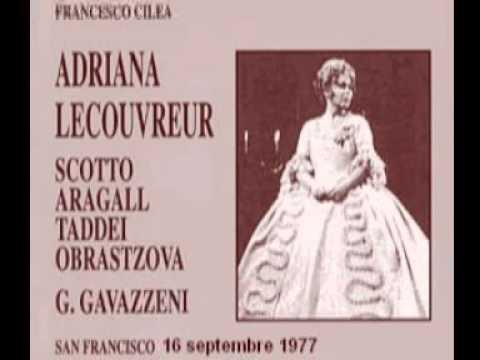 Adriana Lecouvreur : Renata Scotto - Giacomo Aragall - Giuseppe Taddei