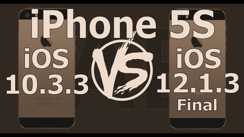 Retro iPhone 5S Speed Test : iOS 10.3.3 vs iOS 12.1.3 Final