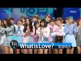 [HOT]4월 4주차 1위 '트와이스 - 왓 이즈 러브? (TWICE - What is Love?)' Show Music core 20180428
