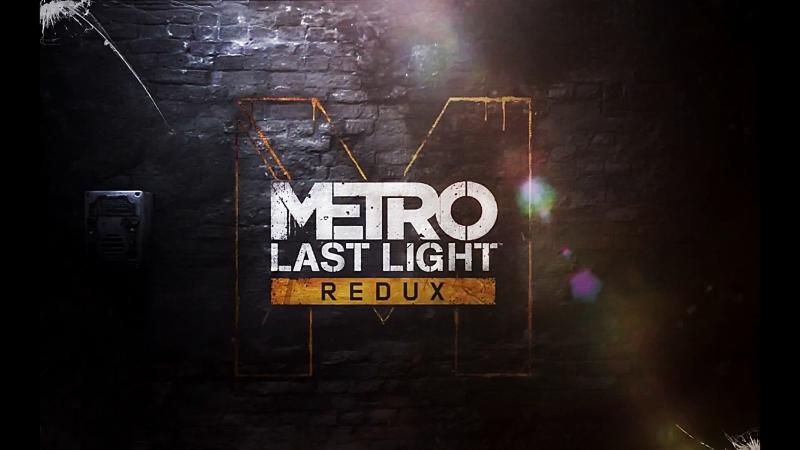 2 Metro Last Light Redux [ vk.com/sodagame ]