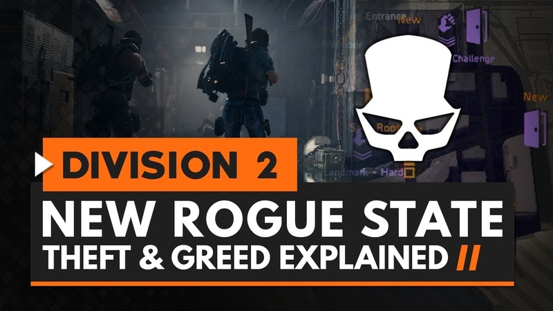 The Division 2   New Rogue State - Theft Greed Explained