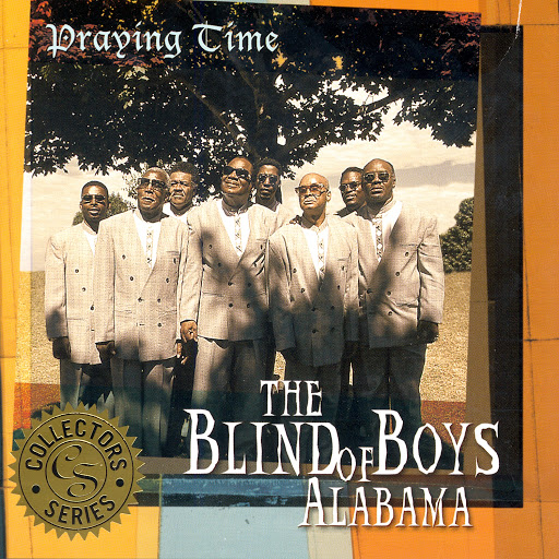 The Blind Boys of Alabama альбом Praying Time