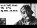 Best of 2pac Hits Playlist Tupac Old School Hip Hop Mix By Eric The Tutor MathCla$$MusicV15
