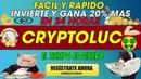 CryptoLuc| Nueva pagina ☛Invierte y Gana 20% Mas Desde casa Facil y rapido [Prueba de pago]