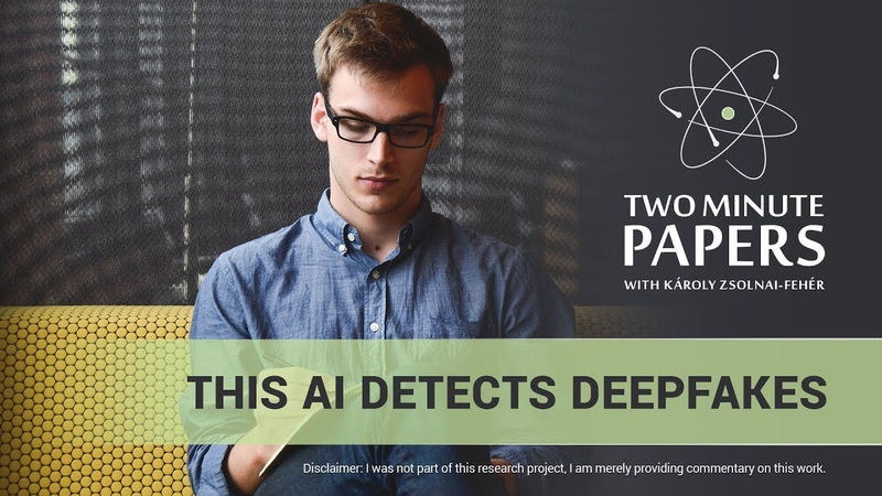 This AI Detects DeepFakes | Two Minute Papers 259