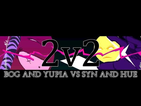 2 V 2 BOG YUPIA vs SYN HUE