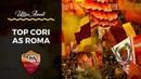TOP CORI : AS ROMA