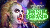 Documentary For The Recently Deceased The Making Of BEETLEJUICE - Teaser 2