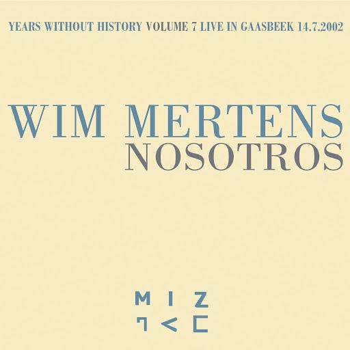 Wim Mertens альбом Nosotros