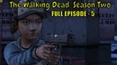 The Walking Dead: Season Two 🤵🧛 I'll do my best 🤵🧛 FULL EPISODE..5 - 1080p HD [ No Commentary ]