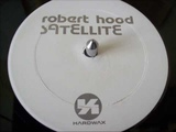 Robert Hood - Satellite (Made in Detroit)