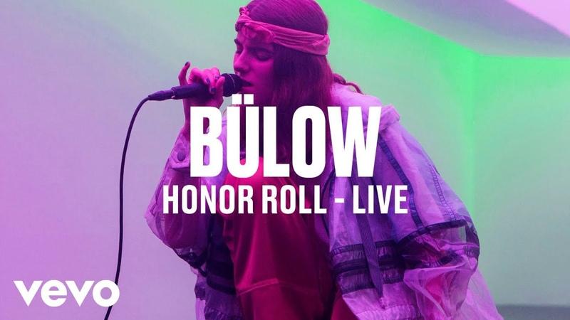 Bülow - Honor Roll (Live)   Vevo DSCVR
